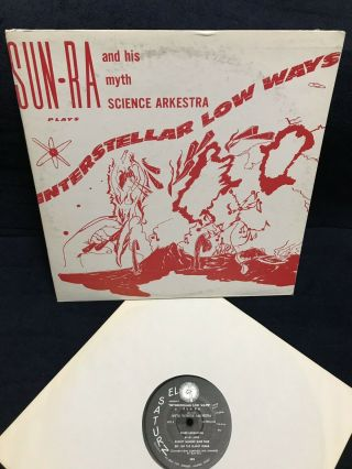 Sun Ra & His Myth Science Arkestra Lp Interstellar Low Ways Rare El Saturn Vinyl