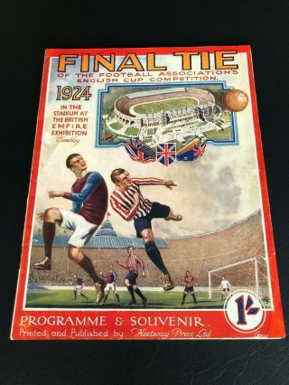 1924 Fa Cup Final Programme Newcastle United V Aston Villa.  As Rare As They Come