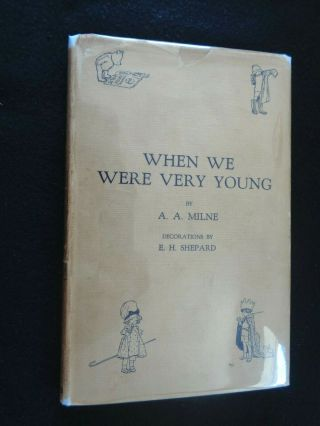1924 Rare 1st Edition - When We Were Very Young - A A Milne - 1st Print Winnie