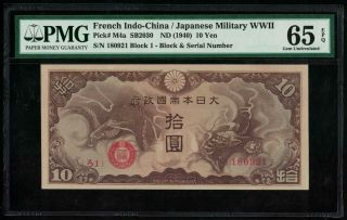P - M4a French Indo - China Japanese Military 10 Yen 1940 ろ1 Gem Unc Pmg65 Epq Rare