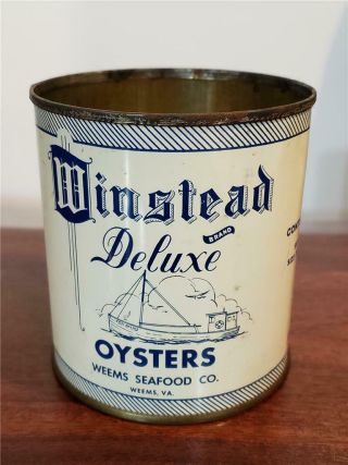 Vintage Winstead Deluxe Oysters 1 Pint Tin Can - Weems Seafood Co Va