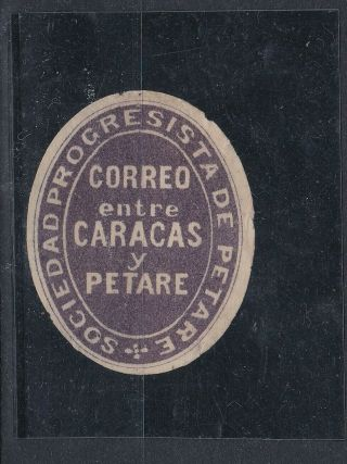 Caracas Y Petare,  Local Post 1876,  Venezuela,  And Rare,  Certificate