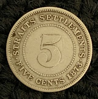 1873 Straits Settlement 5 Five Cent Ultra Rare Vf $2500 Xf $4000 Rare