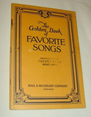 Vintage 1923 Sheet Music The Golden Book Of Favorite Songs - Hall & Mccreary