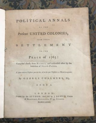 1780 1st Ed.  - Political Annals Of The Present United Colonies - Chalmers