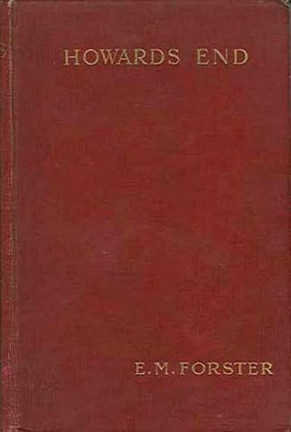 E.  M.  Forster - Howards End - 1910 First Edition