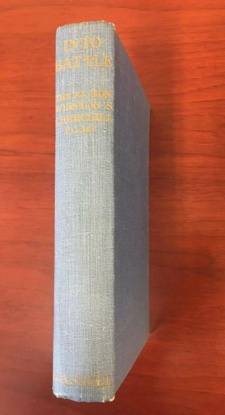 """""""into Battle"""" Speeches By The Right Hon Winston S.  Churchill - Signed 1941 Rare"""