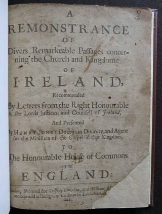 Remonstrance Concerning Ireland 1642 Irish Rebellion Depositions 1st Jones