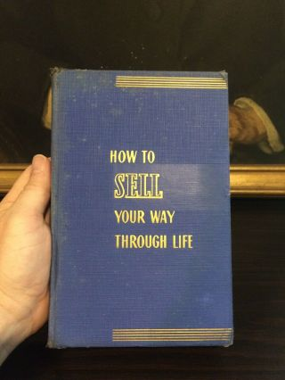 Signed/ First Edition 1939 /How To Sell Your Way Through Life Napoleon Hill 4
