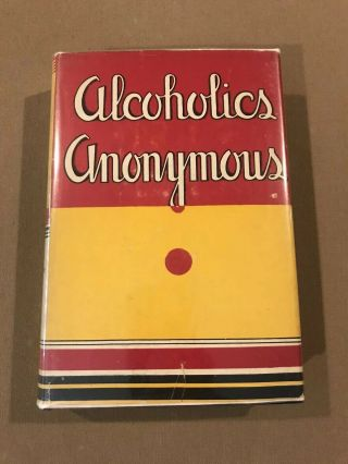 Alcoholics Anonymous 1st Edition 16th Printing W/ Odj 1954