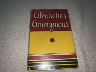 Alcoholics Anonymous 1st Edition 10th Printing 1946 Aa Big Book Recovery Odaat