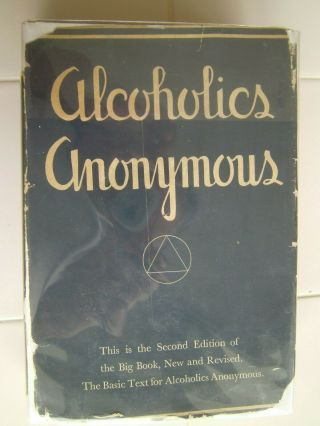 Alcoholics Anonymous Big Book,  2nd Ed,  1st Printing.  Inscribed By Bill 1955