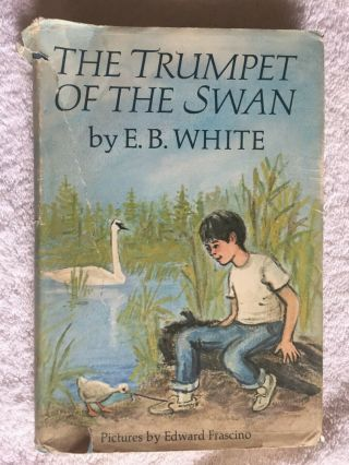 """ Trumpet Of The Swan "" Signed 1st Edition E.  B.  White Book 1970 Hc/dj Autographed"