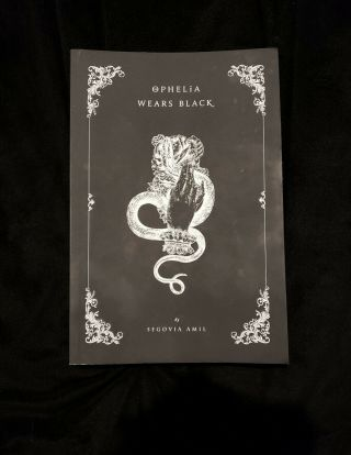 Ophelia Wears Black Poetry Book Segovia Amil Occult Gothic