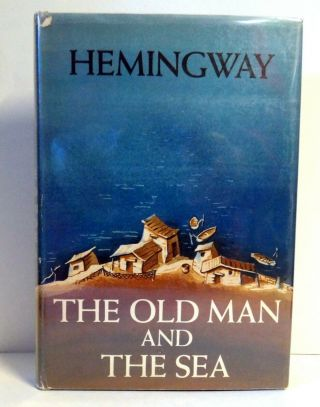 The Old Man And The Sea Ernest Hemingway First Edition 1st Print,  A & Seal 1952