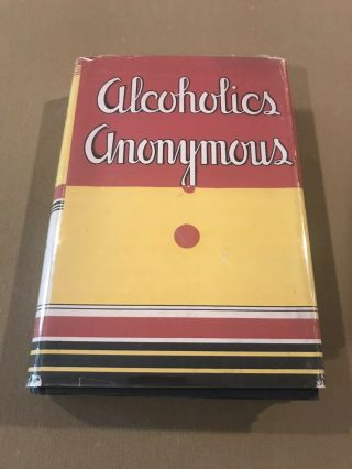 Alcoholics Anonymous 1st Edition 6th Printing 1944