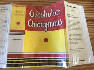 Alcoholics Anonymous 1st Edition 2nd Print With 1941 Complete Dj
