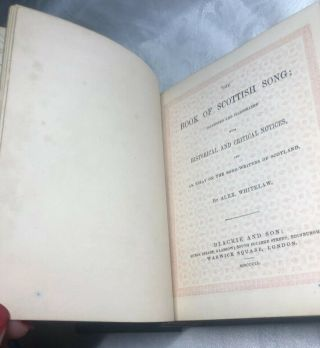 The Book of Scottish Song - Alex Whitelaw Bound By Riviere & Son,  Glasgow 1851 9
