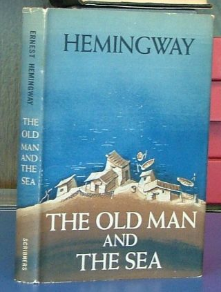 The Old Man And The Sea By Ernest Hemingway First Ed In Dj 1952