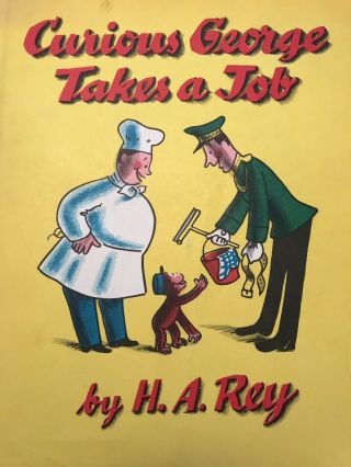 """H.  A.  Rey Autographed """" Curious George Gets A Job """" 1st Edition"""