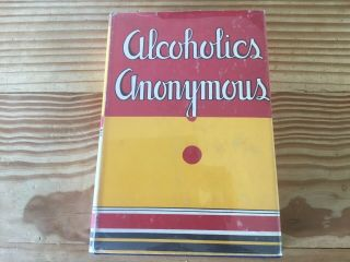 Alcoholics Anonymous 1st Edition 15th Print With Dj