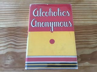 Alcoholics Anonymous 1st Edition 16th Print With 1954 Dust Jacket