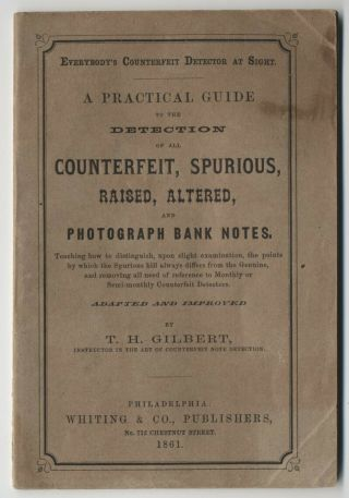 1861 T.  H.  Gilbert Counterfeit Detector Banknote Pamphlet Philadelphia [s.  70]