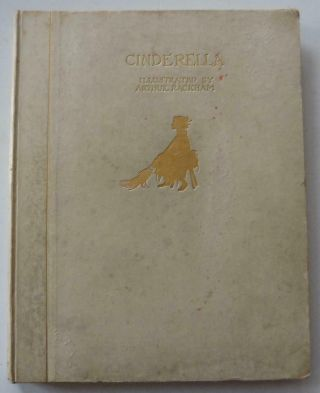 Arthur Rackham.  Signed Limited Edition.  Cinderella.  1 Of Only 325 Vellum Copies