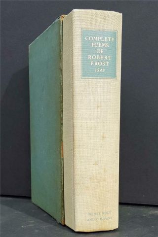 Complete Poems Of Robert Frost 1949 Signed Limited Edition