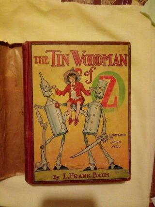 Tin Woodman Of Oz,  Signed By L.  Frank Baum Shortly Before His Death In 1919