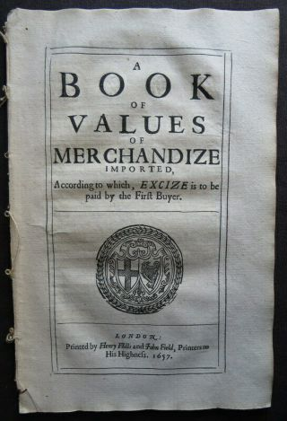 Commonwealth Tariff 1657 Merchandize Value Cromwell Act Excise Cost Duty Tax