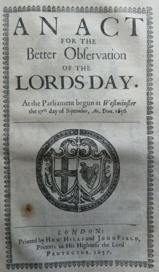Cromwell Act 1657 Lords Day Rules Commonwealth Ban Singing Maypole Dancing Ale