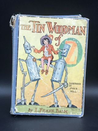 The Tin Woodman Of Oz By L.  Frank Baum 1918 Reilly & Lee - John R.  Neill