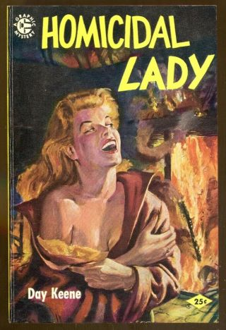 Homicidal Lady By Day Keene - Vintage Graphic Paperback - 1955