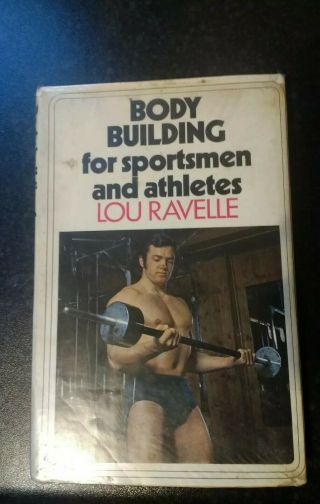 Vintage Bodybuilding For Sportsmen And Athletes Book By Lou Ravelle