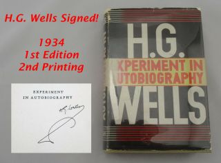 Historic Author H.  G.  Wells Signed Book: Experiment In Autobiography,  1st Edition