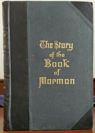 Mormon Book: The Story Of The Book Of Mormon