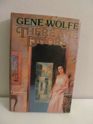 Gene Wolfe There Are Doors Signed 1st Edition