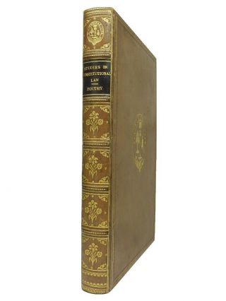 Studies In Constitutional Law: France - England - United States By Emile Boutmy 1891