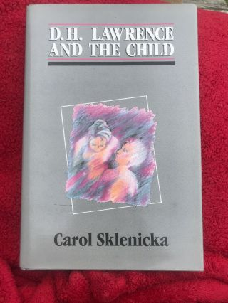 Dh Lawrence And The Child Sklenicka Dust Jacket Hard Cover