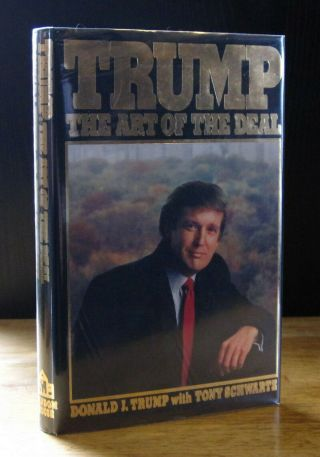 Trump: The Art Of The Deal (1987) Donald J.  Trump,  1st Edition,  1st Printing