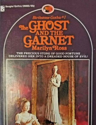Birthstone Gothic 1 The Ghost And The Garnet Marilyn Ross First Printing 1975
