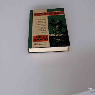 Home Is The Sailor By Jorge Amado.  First American Edition.  (1964,  Hardcover).