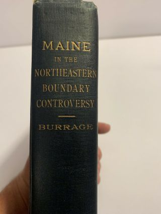 Maine In The Northeast Boundary Controversy
