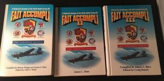 James Bass / Fait Accompli Historical Account Of The 457th Bomb Group Signed 1st