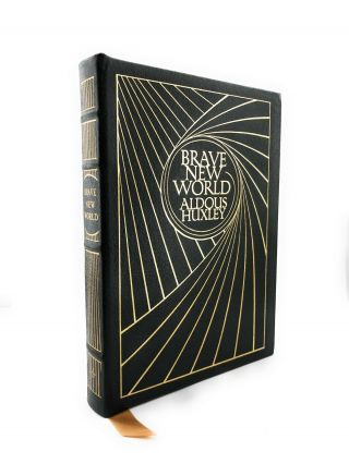 Huxley,  Aldous Brave World Easton Press 1st Edition 1st Printing