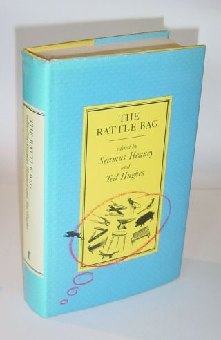 Seamus Heaney & Ted Hughes - The Rattle Bag - Uk 1st / 1st Faber Hardback 1982