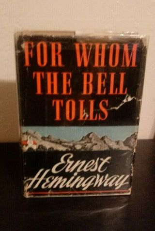 Ernest Hemingway,  For Whom The Bell Tolls.  First Ed.  /1st Pr.  1940,  1st - State Dj.