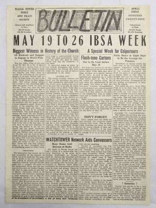 Bulletin April 1929 Biggest Witness In History Of The Church Watchtower Jehovah