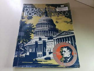 The Democratic Book 1801 - 1936 Fdr Roosevelt Oversized.  Softcover 1st Unsigned